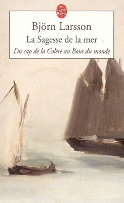 Björn Larsson, La sagesse de la mer