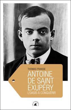 Antoine de Saint-Exupéry - Thomas Fraisse