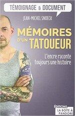 Mémoires d'un tatoueur de Jean-Michel Snoeck