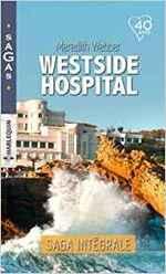 Chronique Westside Hospital de Merdith Webber