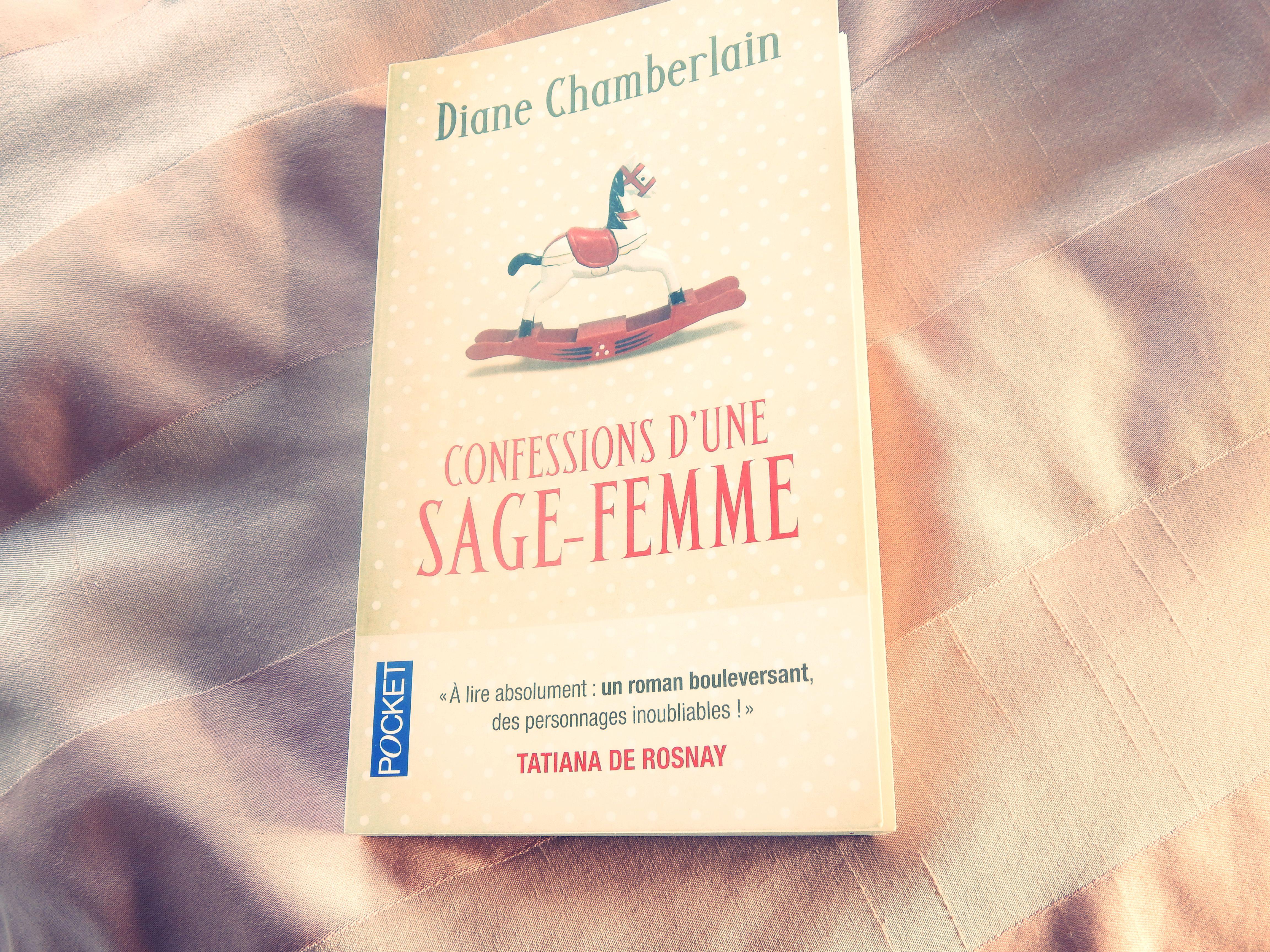 Confessions d'une sage femme - Diane Chamberlain