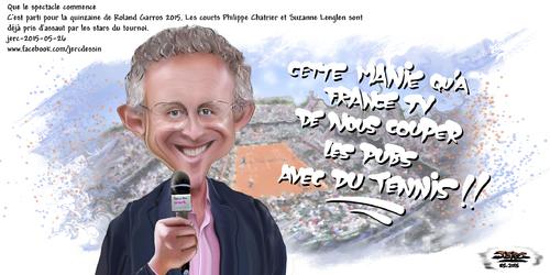 dessin de JERC du mardi 26 mai 2015 caricature Nelson Monfort. Qui sont les gars en short sur terre battu au milieu des pages pub ? www.facebook.com/jercdessin