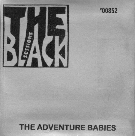 Le choix d'Hervé: The Adventures Babies - Black Session - 30 juin 1992