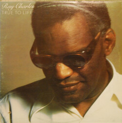 Ray Charles - True To Life - Complete LP