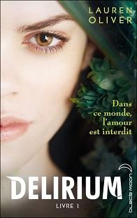 Delirium Tome 1 , Lauren Oliver ( Challenge Books Box # 3)