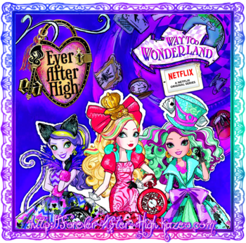 ever-after-high-way-too-wonderland-1rst-promotional-poster