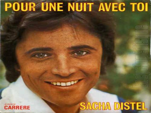Pour une nuit avec toi *Sacha Distel*
