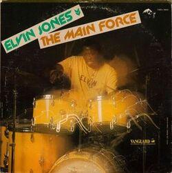Elvin Jones - The Main Force - Complete LP