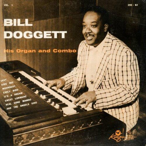 """Bill Doggett & His Combo : Album """" Bill Doggett His Organ And Combo Volume 1 """" King Records 295-82 [ US ]"""