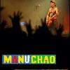 Manu Chao Montbeliard