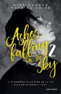 Ashes Falling for the Sky T1 - Nine Gorman & Mathieu Guibé