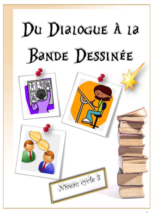 français : du dialogue à la bande dessinée - cycle 3