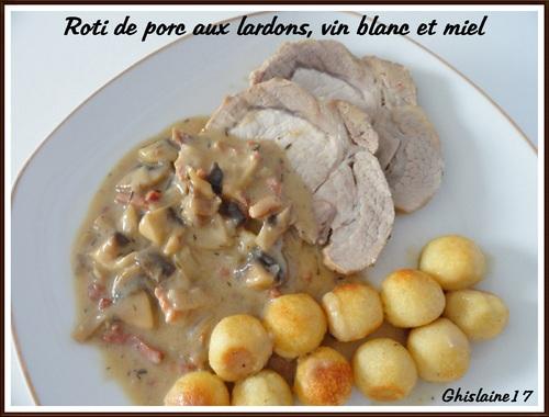 Rôti de porc aux lardons, vin blanc et miel