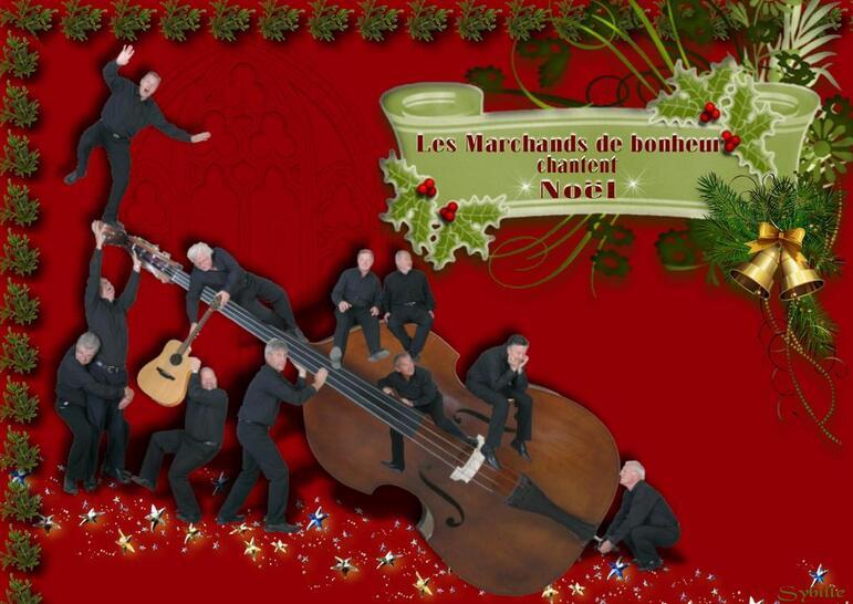 Les Marchands de bonheur chantent Noël