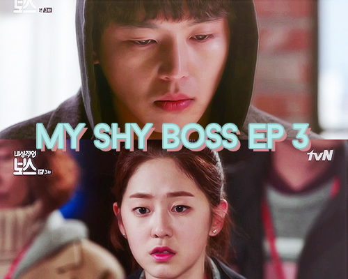 My shy boss trois
