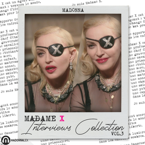 Madame X Interviews Collection Volume 3