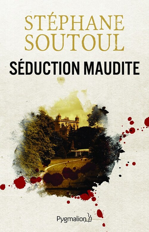 """Séduction Maudite"" un thriller sentimental efficace qui m'a beaucoup plu"