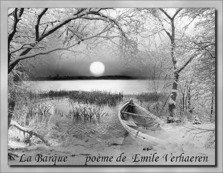 """"""" La Barque """" poème de Emile VERHAEREN"""