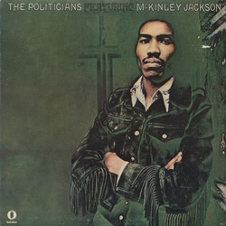 The Politicians Feat. McKinley Jackson - Same - Complete LP