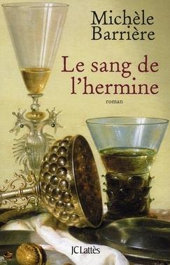 Le sang de l'hermine, un polar historico-culinaire de Michèle Barrière