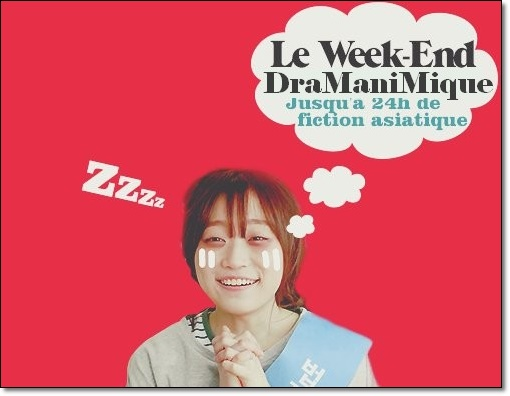 Bilan Week End Dramanimique