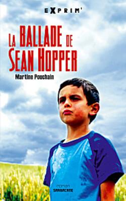 La ballade de Sean Hopper / Martine Pouchain