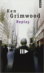 Replay de Kim Grimwood