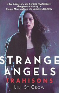 Strange Angels, tome 2