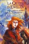 La Quête d'Ewilan, Tome 3 : L'Île du Destin