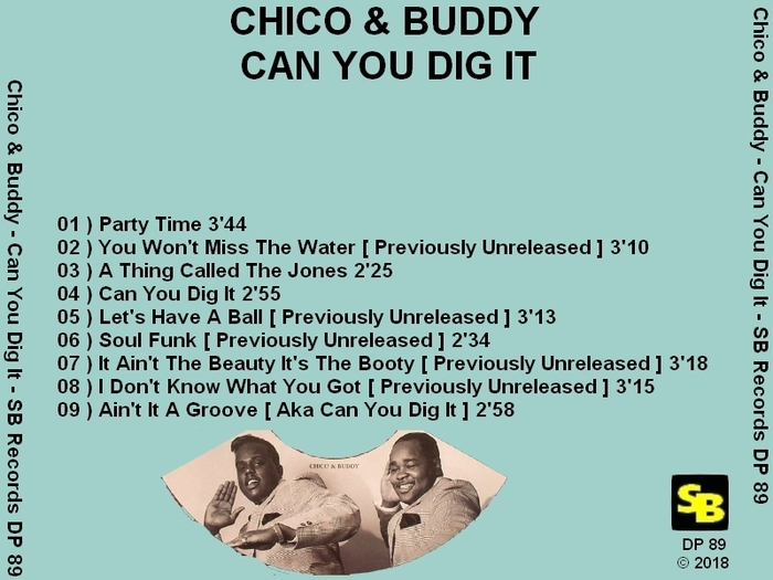 "Chico & Buddy : CD "" Can You Dig It "" SB Records DP 89 [ FR ] 2018"
