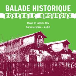 Balade Historique de Roseraie Amouroux