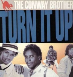 The Conway Brothers - Turn It Up - Complete LP