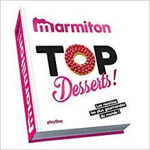 Top dessert ! Les meilleures recettes sucrées de Marmiton