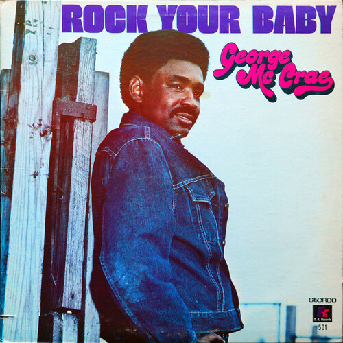 "George McCrae : Album "" Rock Your Baby "" T.K. Records 501 [ US ]"