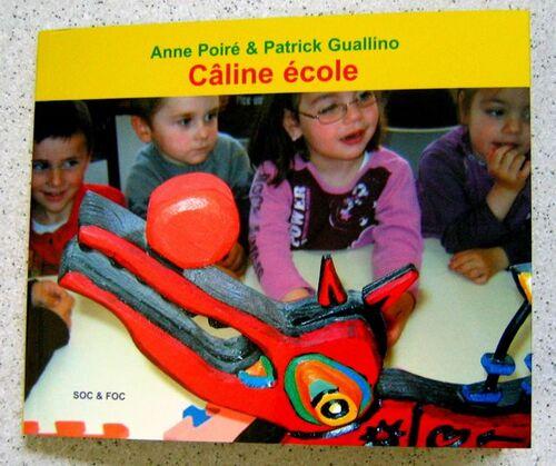 """À propos du roman """"Le journal de ma sœur et des poèmes """"Câline école"""""""