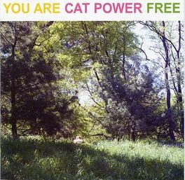 Libre Cat? Cat Power - You are free (2003)