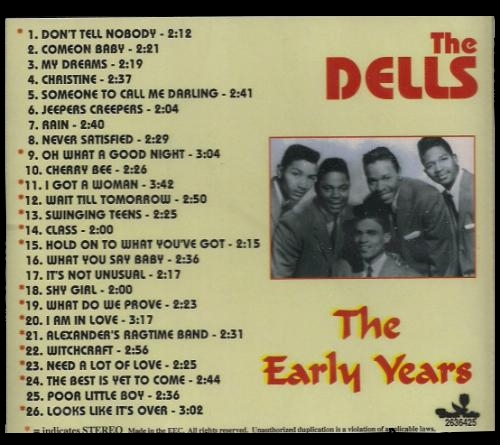 "The Dells : CD "" The Early Years "" Black Tulip Records 2636425 [ EU ]"