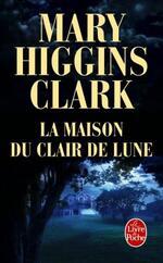 La maison au clair de Lune • Mary Higgins Clark