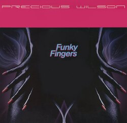 Precious Wilson - Funky Fingers - Complete EP