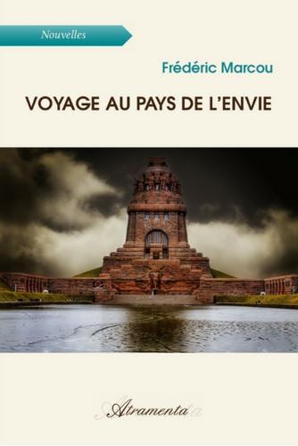 Voyage au pays de l'envie (Frédéric Marcou)