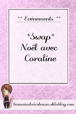 *Swap* Noël avec Coralie