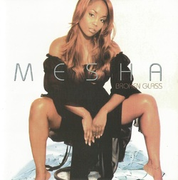 MESHA - BROKEN GLASSES (2003)