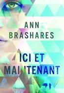 « Ici et maintenant » de Ann Brashares