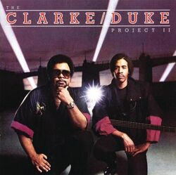 Stanley Clarke / George Duke - The Clarke & Duke Project II - Complete LP