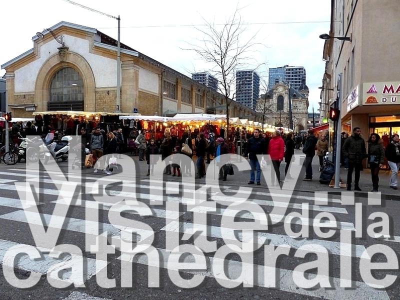 Nancy / Autour et dans la cathédrale Notre-Dame de l'Annonciation...