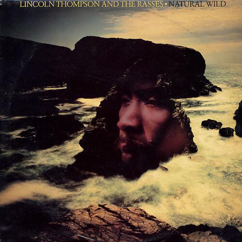Prince Lincon Thompson & The Royal Rasses - Natural Wild (1980) [Reggae]