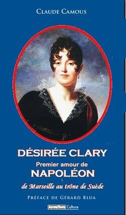 Désirée Clary - Claude Camous