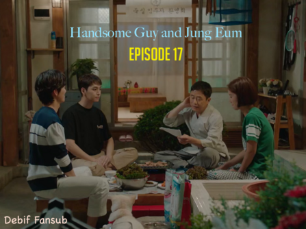 Episode 17 Handsome Guy and Jung Eum Vostfr