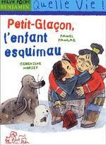 Petit-Glaçon, l'enfant esquimau - CE1