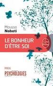 Le bonheur d'être soi - Moussa Nabati